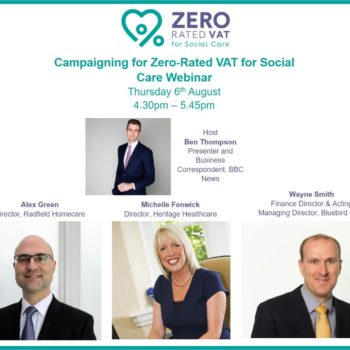 Campaigning for Zero-Rated VAT for Social Care Webinar_Thursday 6th August